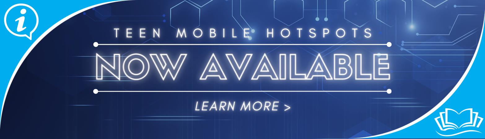 Teen Mobile Hotspots